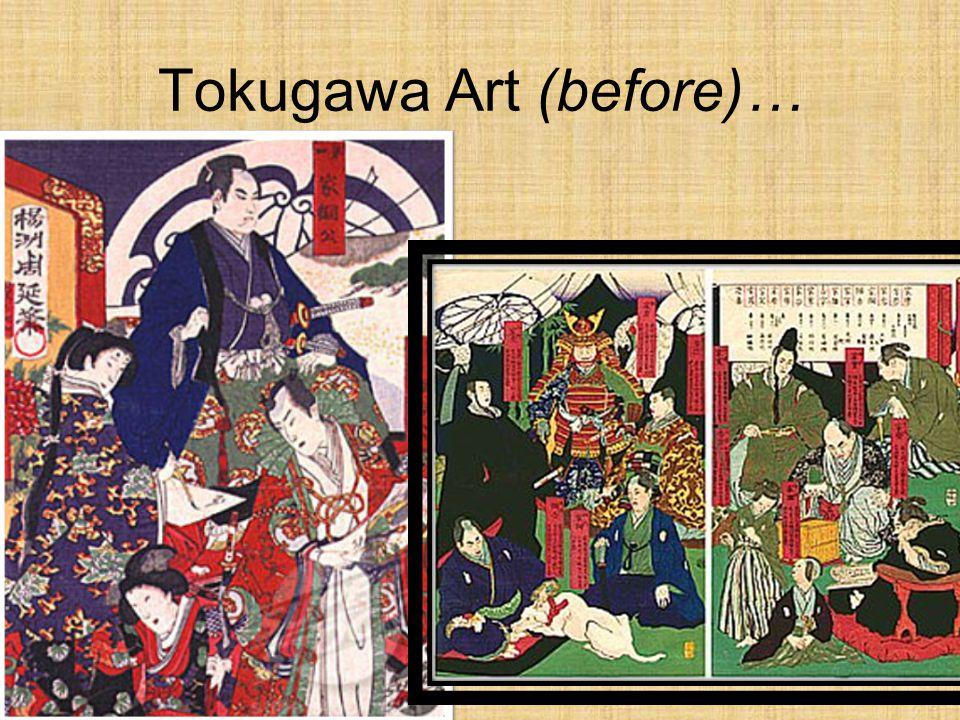 Tokugawa Art (before)…