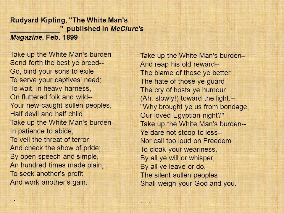 Take up the White Man s burden–