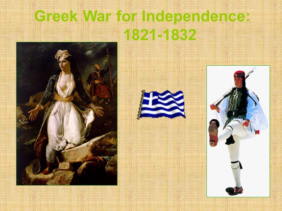Greek War for Independence: 1821-1832