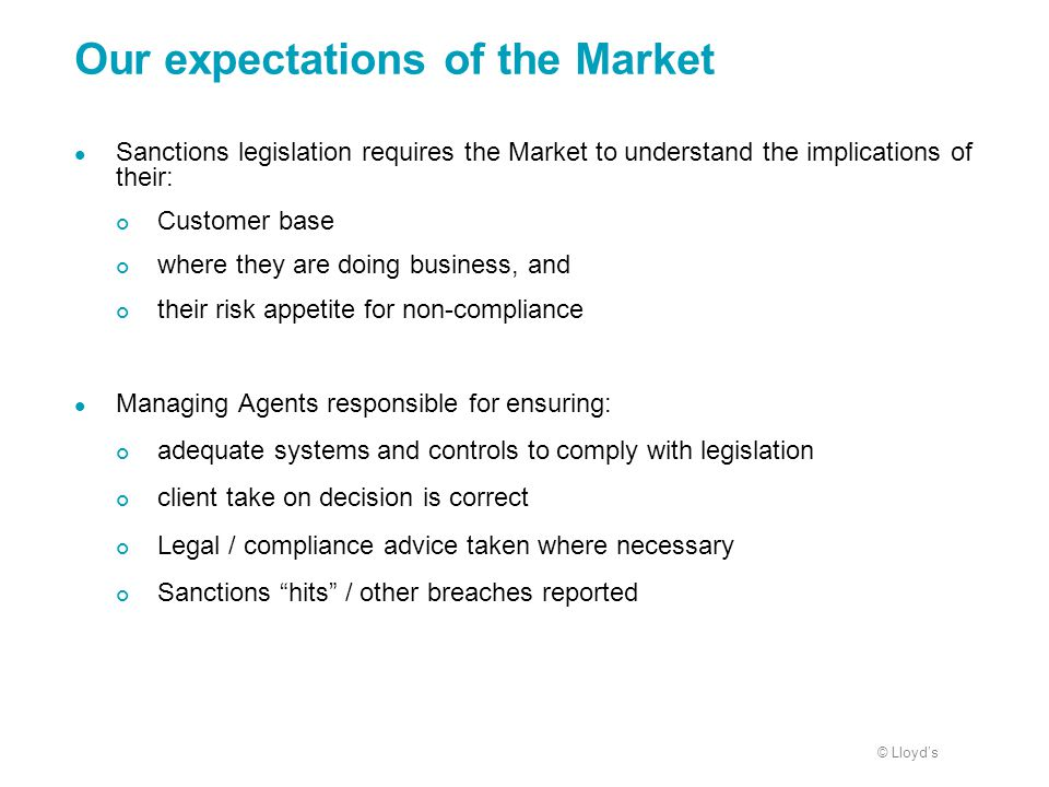 Our expectations of the Market