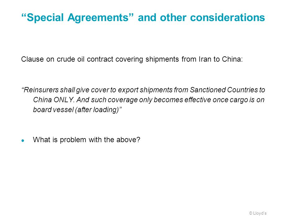 Special Agreements and other considerations