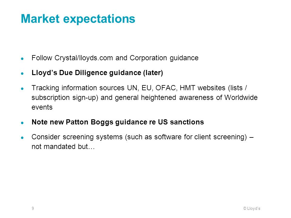 Market expectations Follow Crystal/lloyds.com and Corporation guidance