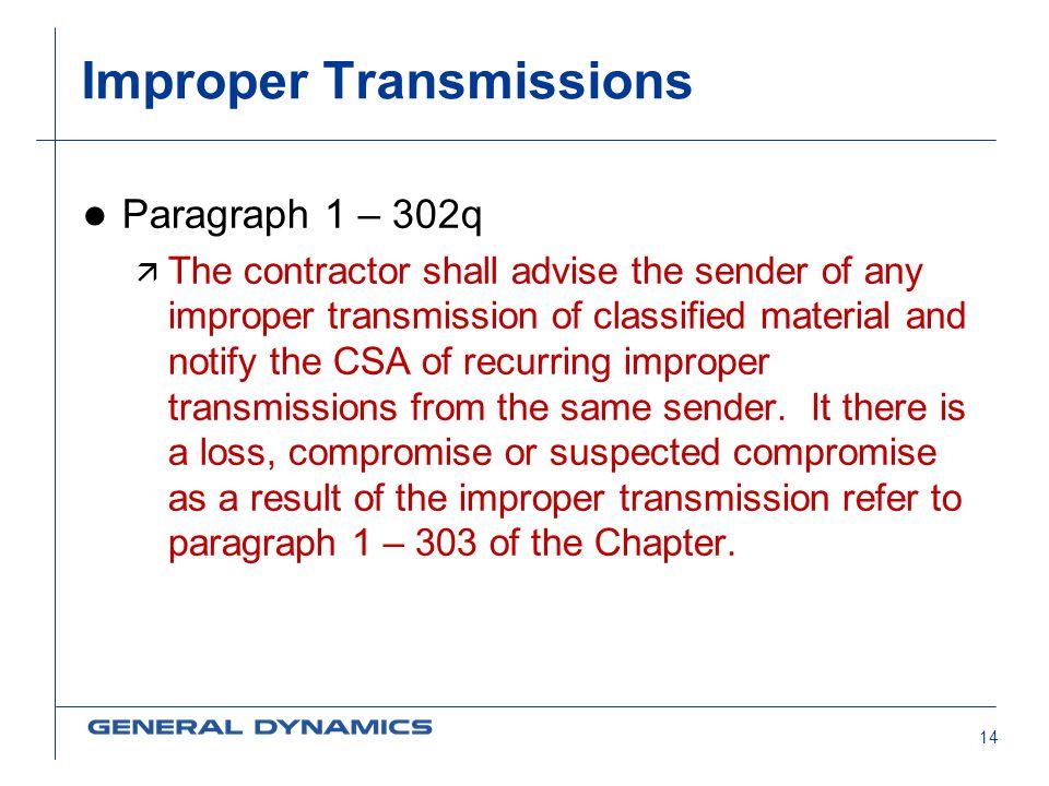 Improper Transmissions