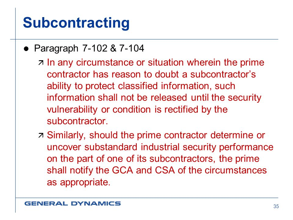 Subcontracting Paragraph 7-102 & 7-104