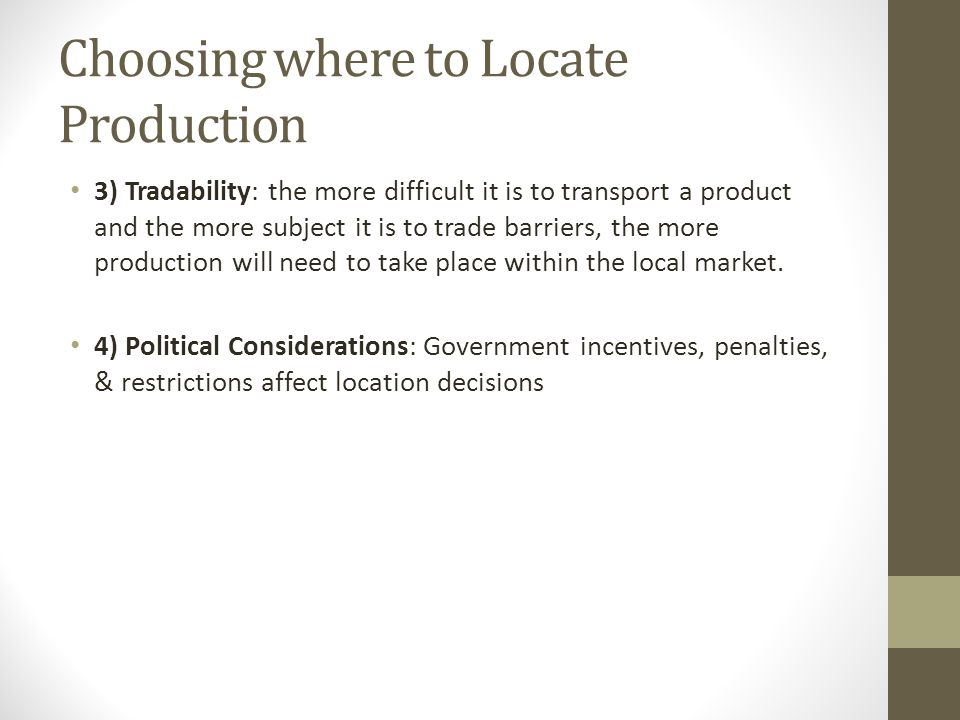 Choosing where to Locate Production