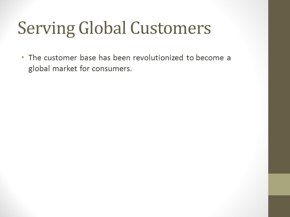 Serving Global Customers