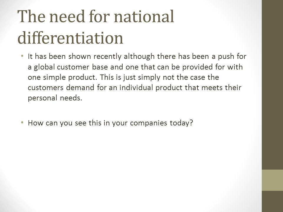 The need for national differentiation