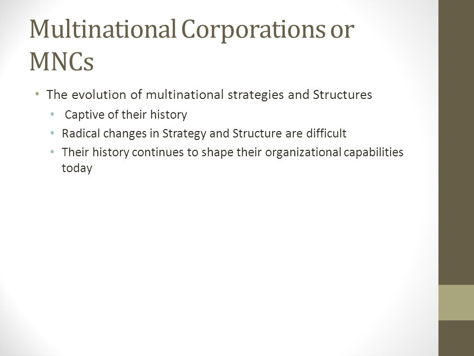Multinational Corporations or MNCs