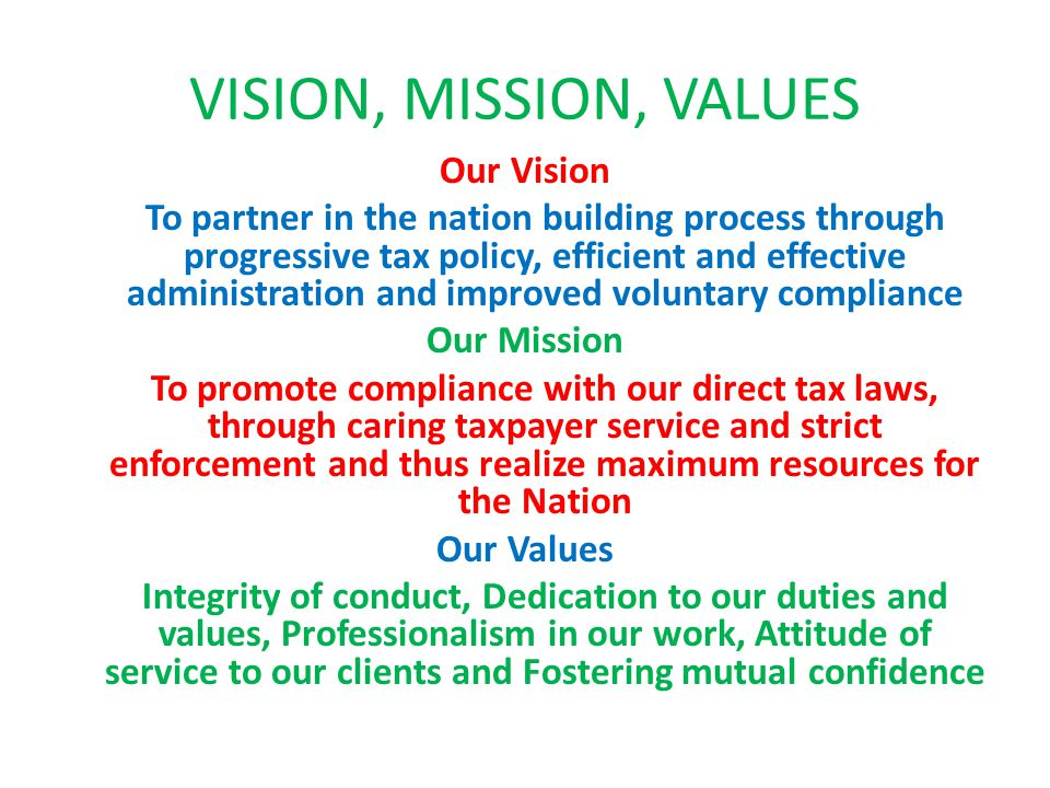 VISION, MISSION, VALUES Our Vision
