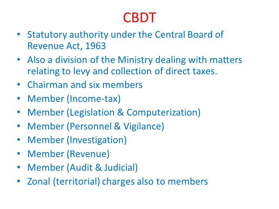 CBDT Statutory authority under the Central Board of Revenue Act, 1963