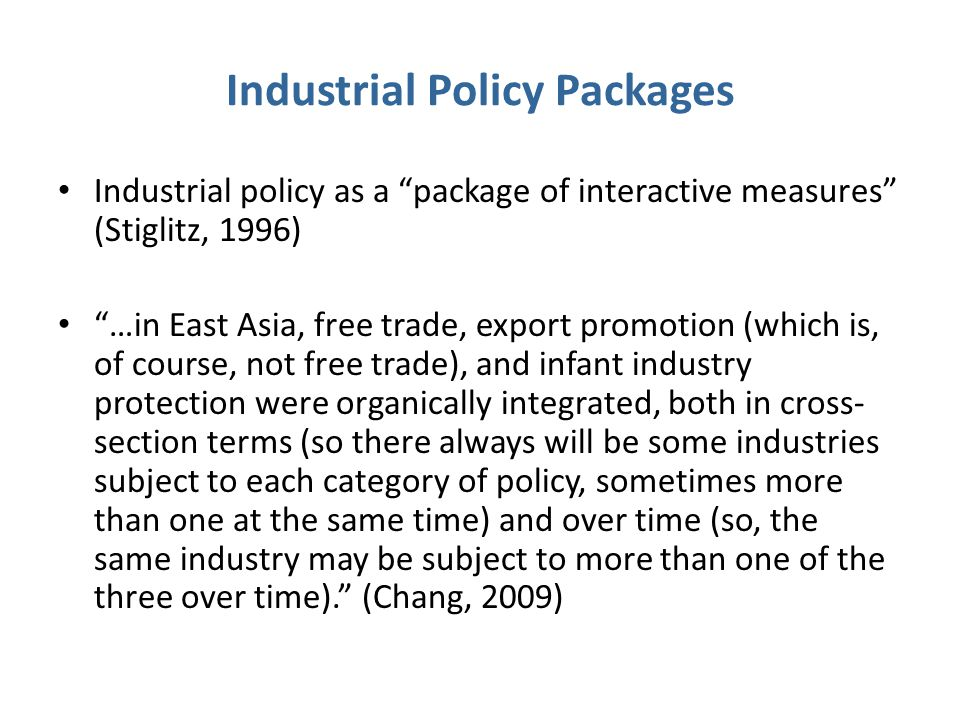 Industrial Policy Packages