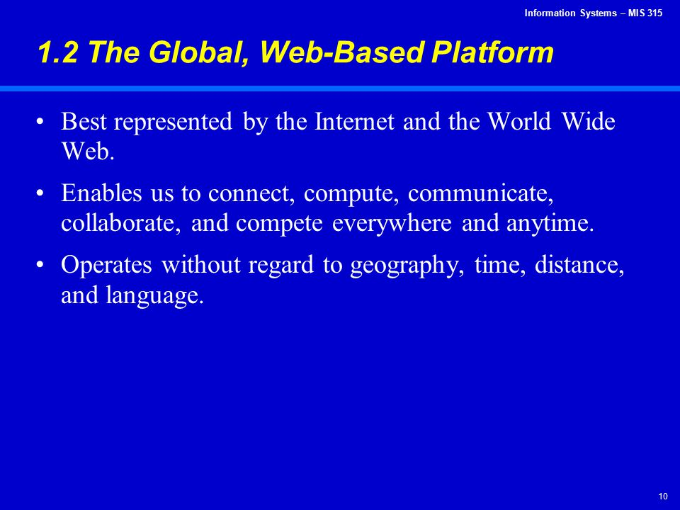 1.2 The Global, Web-Based Platform