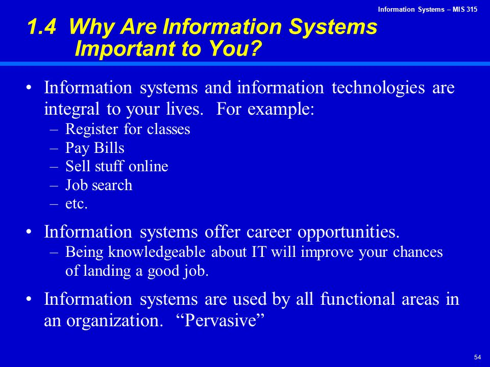 1.4 Why Are Information Systems Important to You