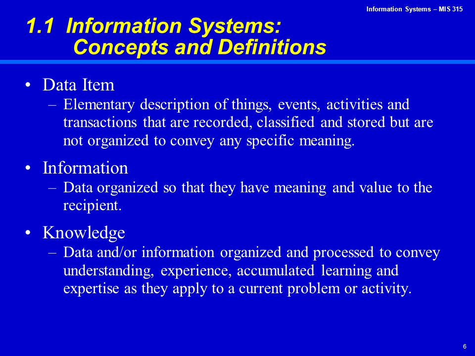 1.1 Information Systems: Concepts and Definitions