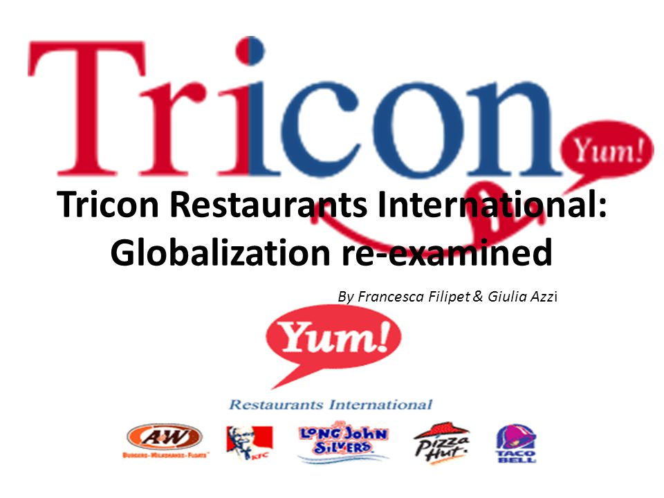 Tricon Restaurants International: Globalization re-examined