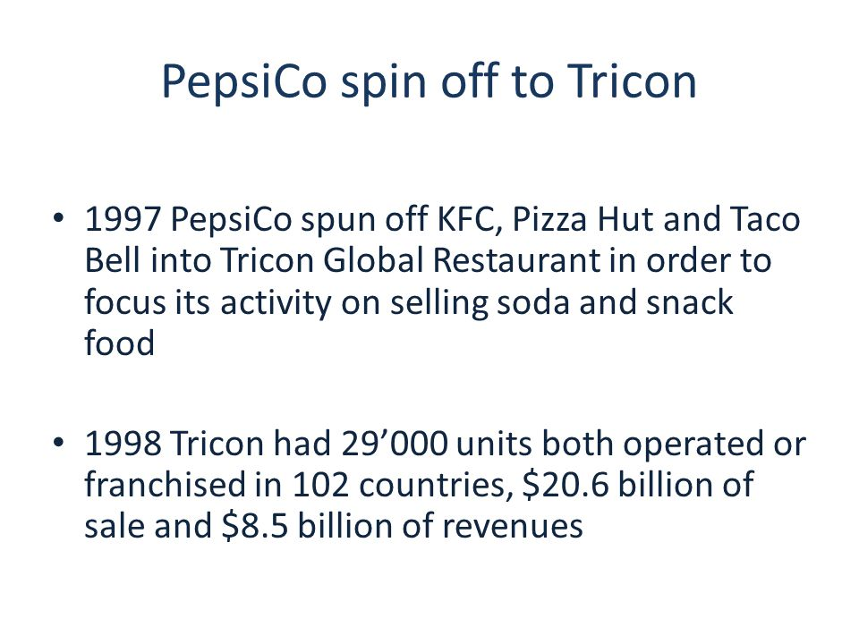 PepsiCo spin off to Tricon