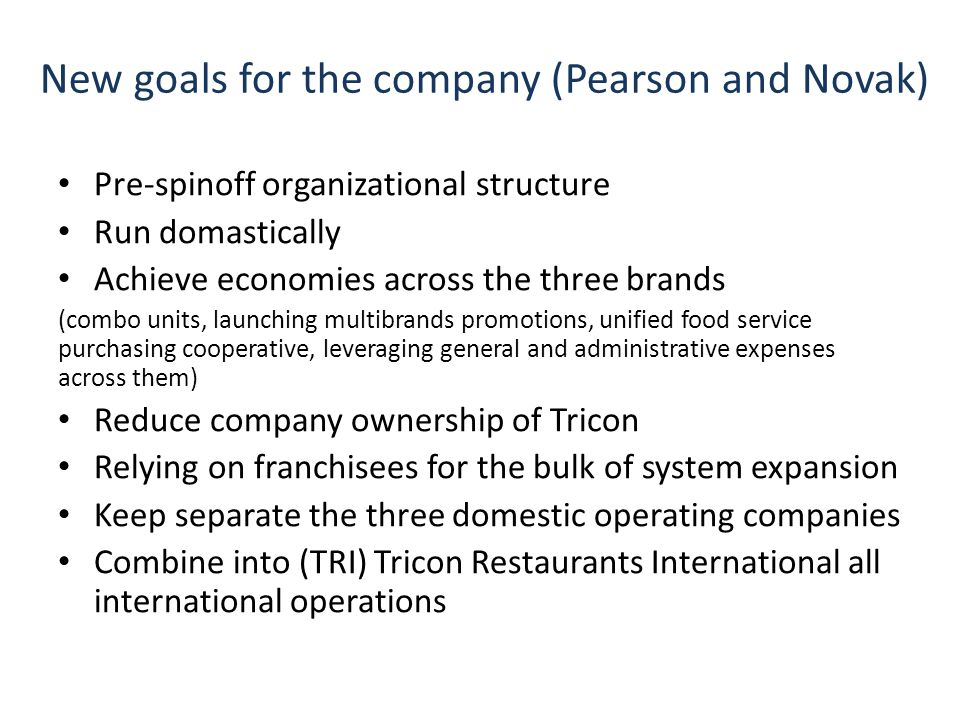 New goals for the company (Pearson and Novak)