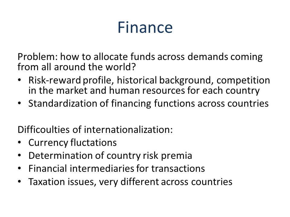 Finance Problem: how to allocate funds across demands coming from all around the world