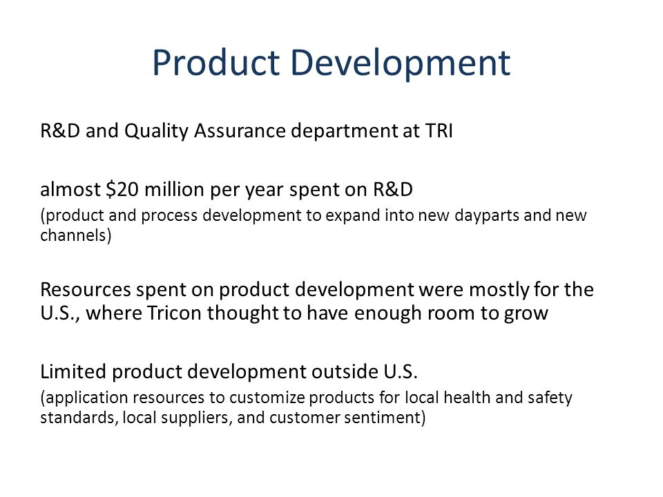 Product Development R&D and Quality Assurance department at TRI