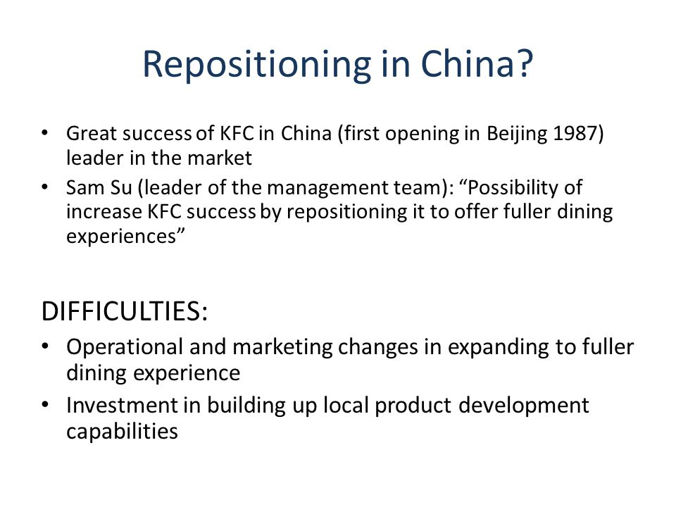 Repositioning in China