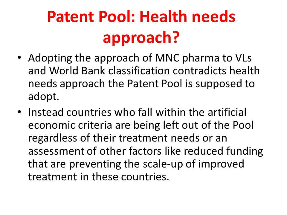 Patent Pool: Health needs approach