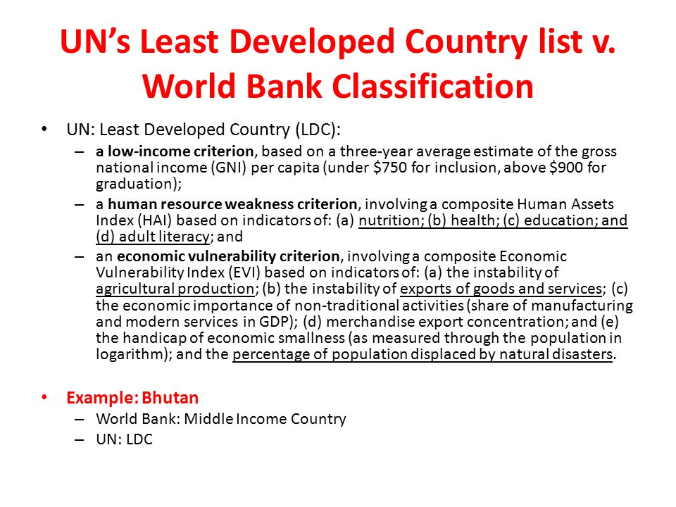 UN's Least Developed Country list v. World Bank Classification