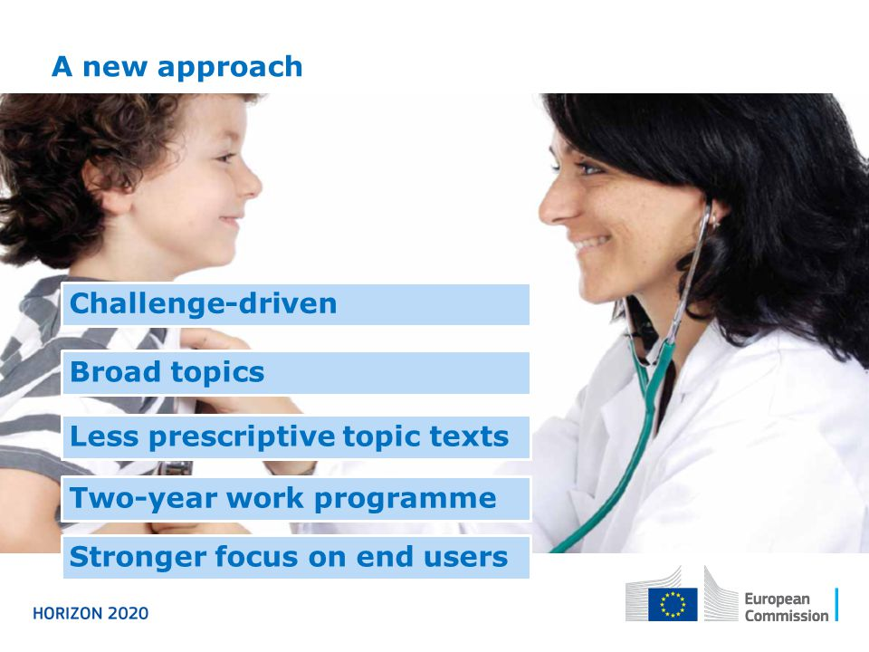 A new approach Challenge-driven. Broad topics. Less prescriptive topic texts. Two-year work programme.
