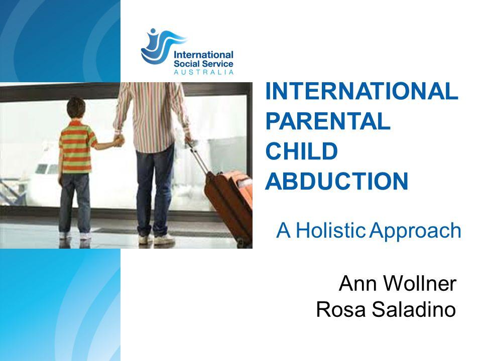 International Parental Child Abduction