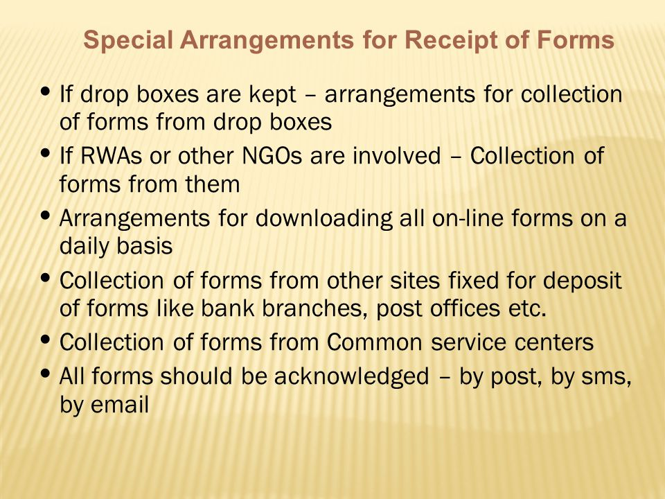 Special Arrangements for Receipt of Forms