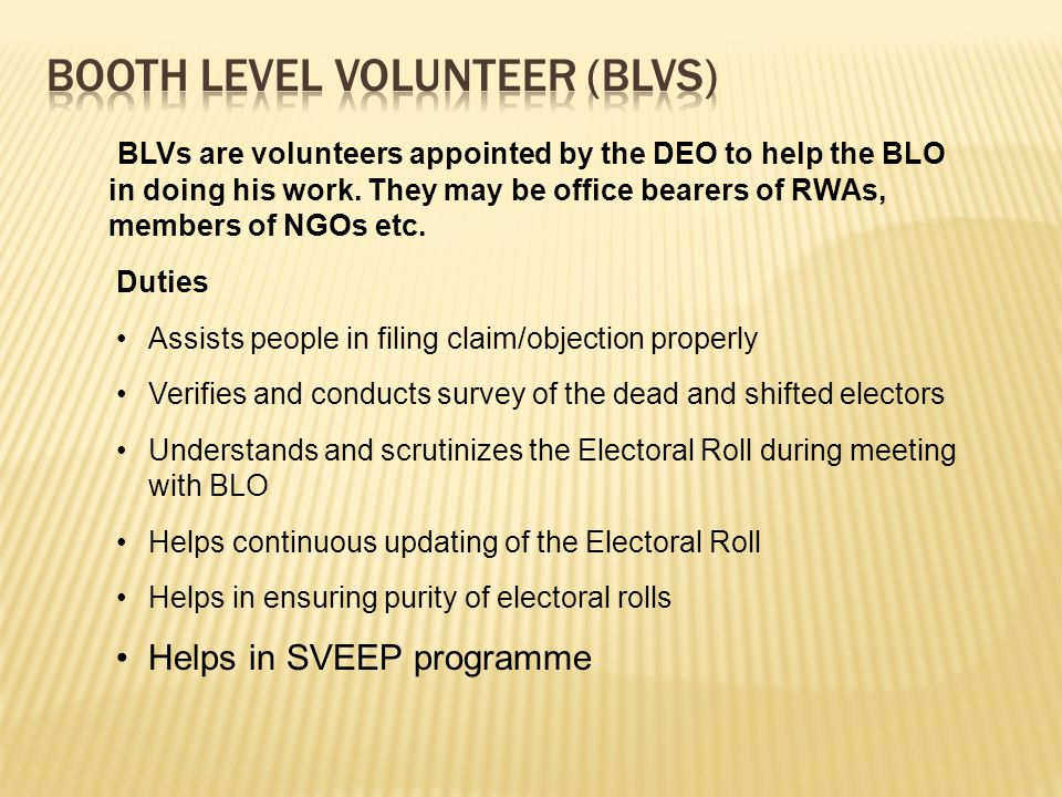 Booth Level Volunteer (BLVs)