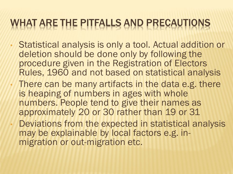 What are the pitfalls and precautions