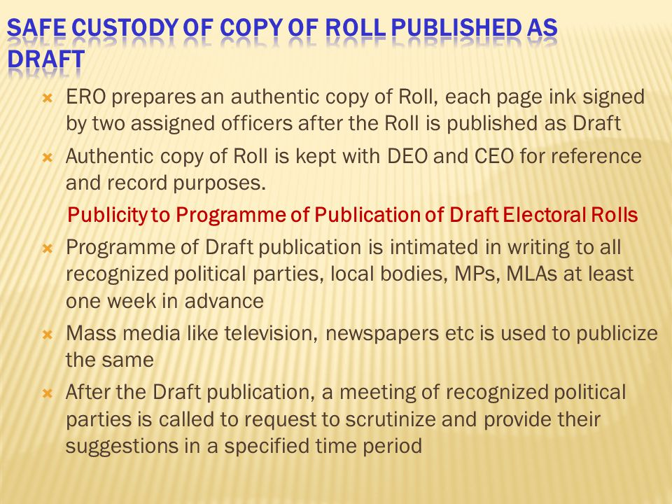 Safe custody of Copy of Roll published as Draft