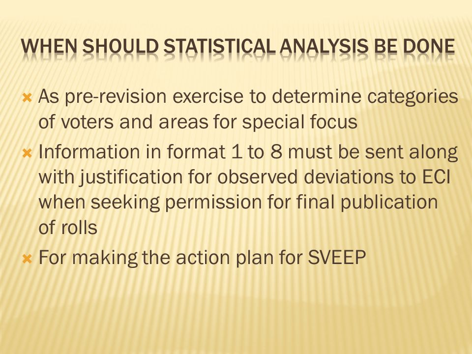 When should statistical analysis be done
