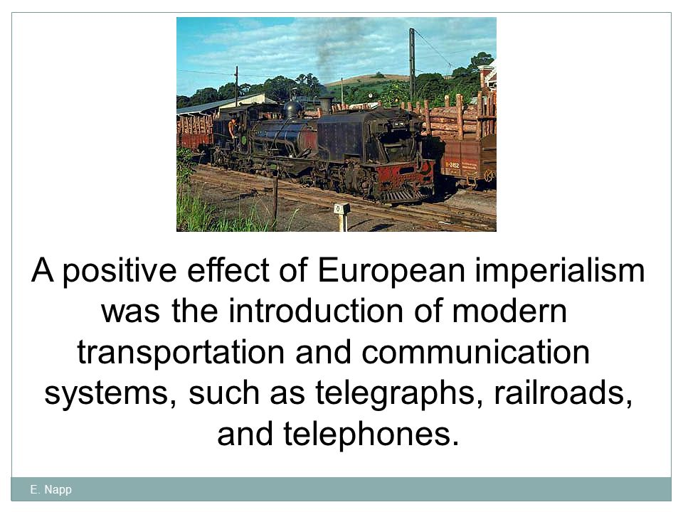 A positive effect of European imperialism