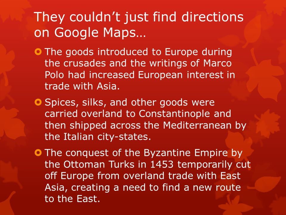 They couldn't just find directions on Google Maps…