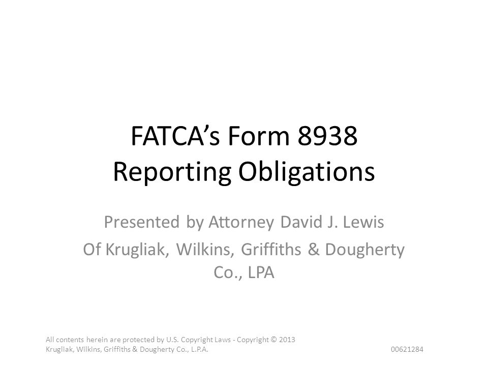 FATCA's Form 8938 Reporting Obligations