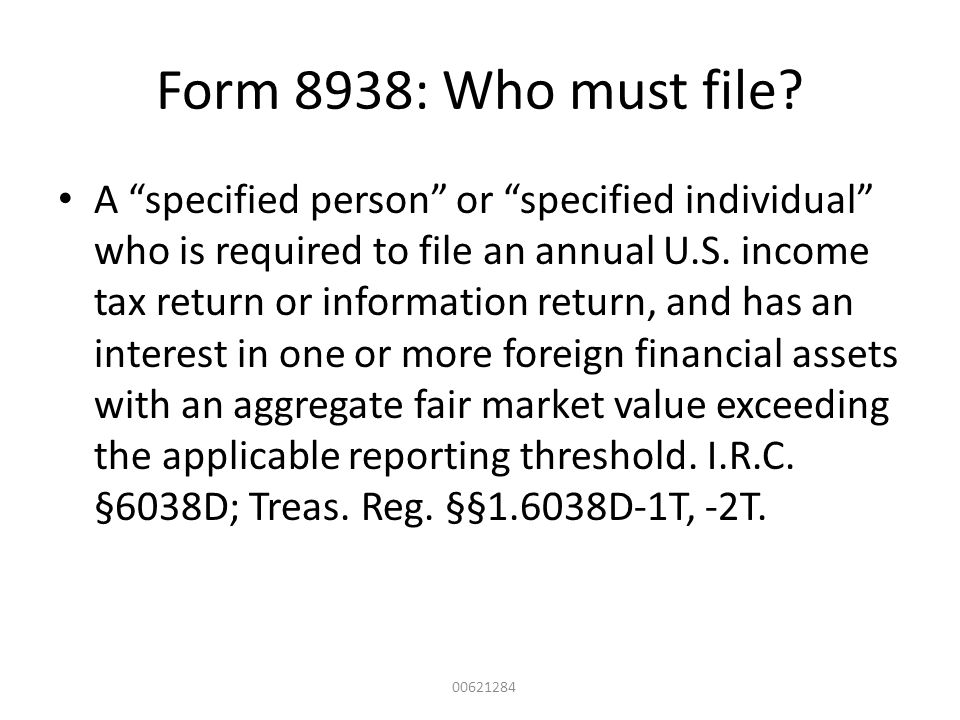 Form 8938: Who must file