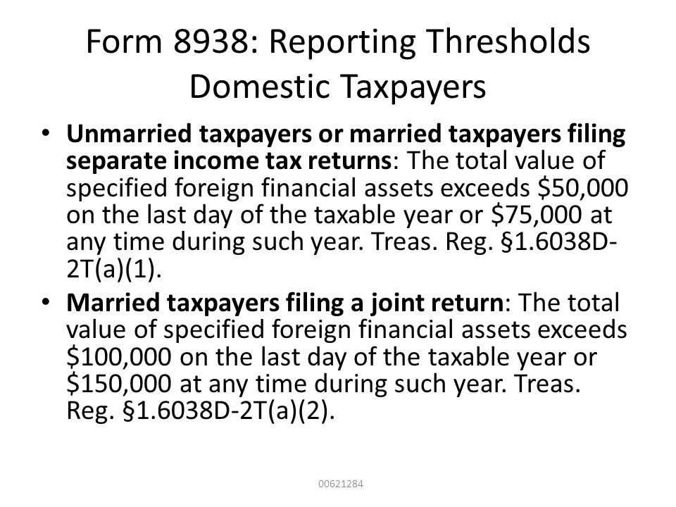 Form 8938: Reporting Thresholds Domestic Taxpayers