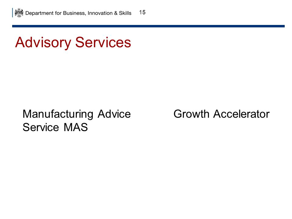 Advisory Services Manufacturing Advice Service MAS Growth Accelerator