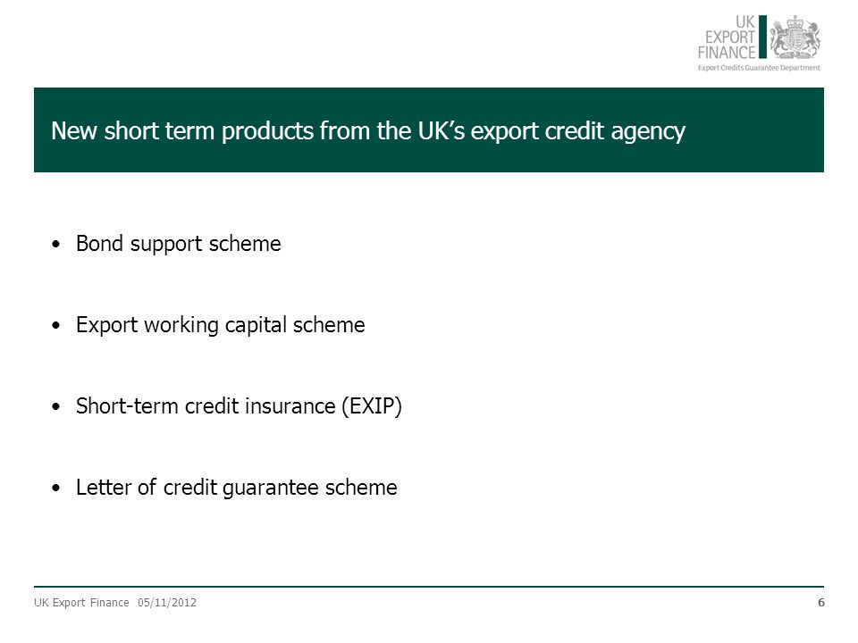 New short term products from the UK's export credit agency