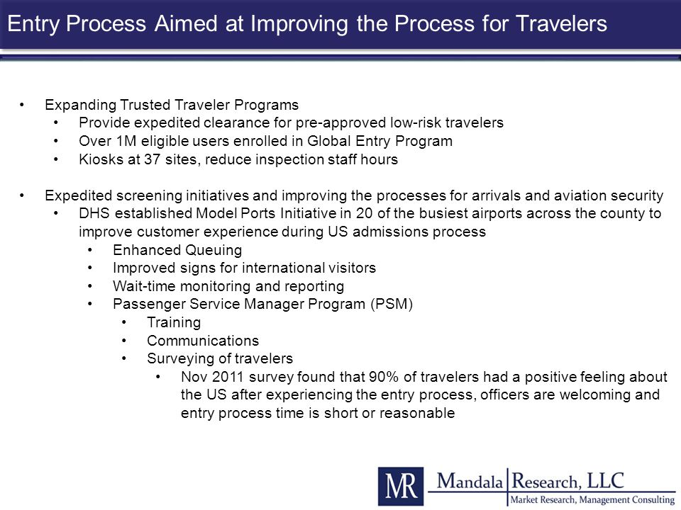 Entry Process Aimed at Improving the Process for Travelers