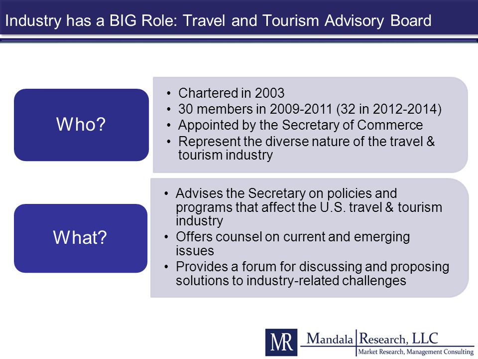 Industry has a BIG Role: Travel and Tourism Advisory Board