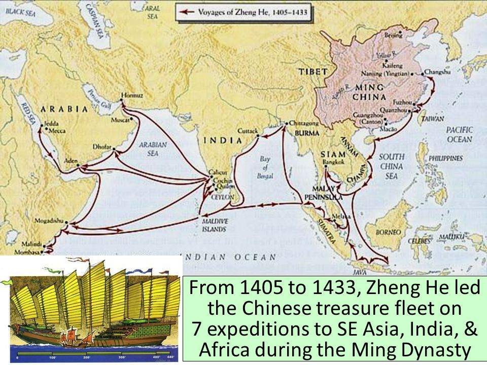 Early Exploration From 1405 to 1433, Zheng He led the Chinese treasure fleet on 7 expeditions to SE Asia, India, & Africa during the Ming Dynasty.