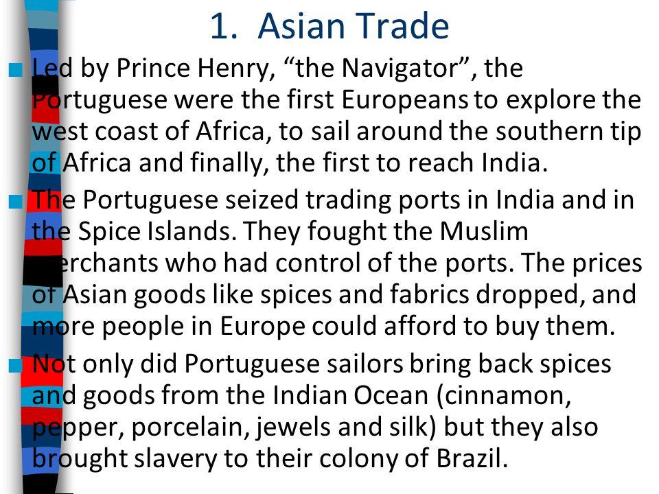 1. Asian Trade