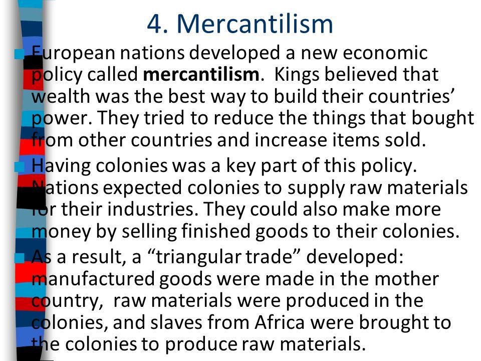 4. Mercantilism