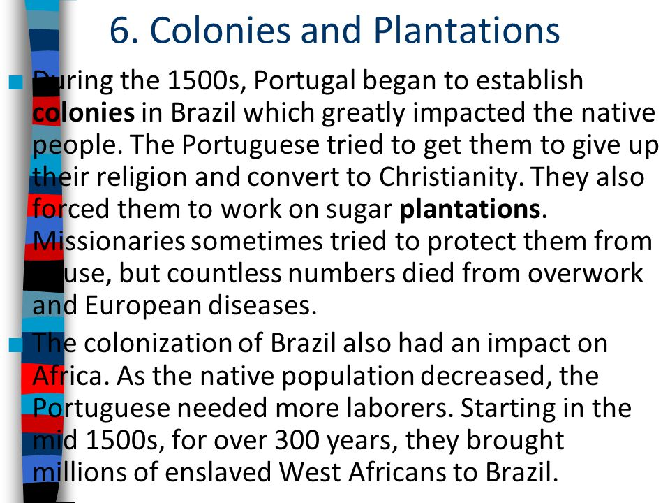 6. Colonies and Plantations