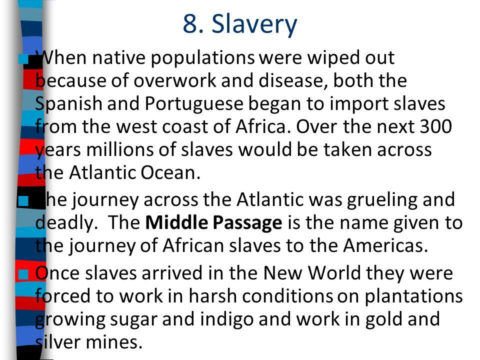 8. Slavery