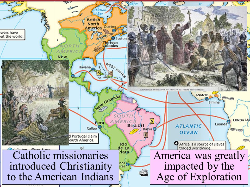 Catholic missionaries introduced Christianity to the American Indians