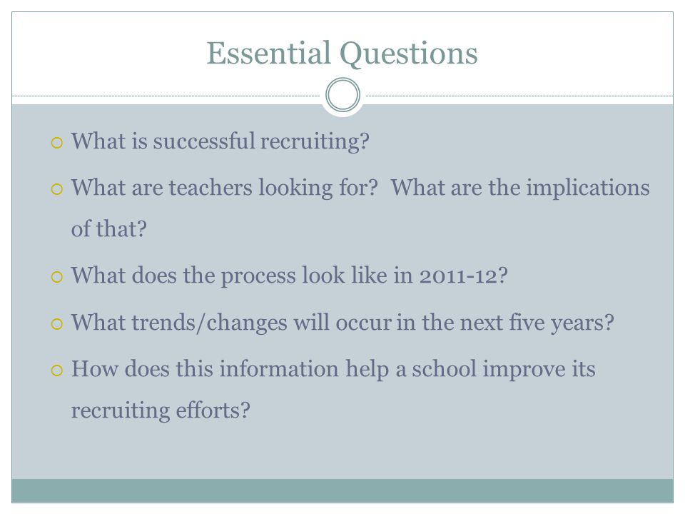 Essential Questions What is successful recruiting