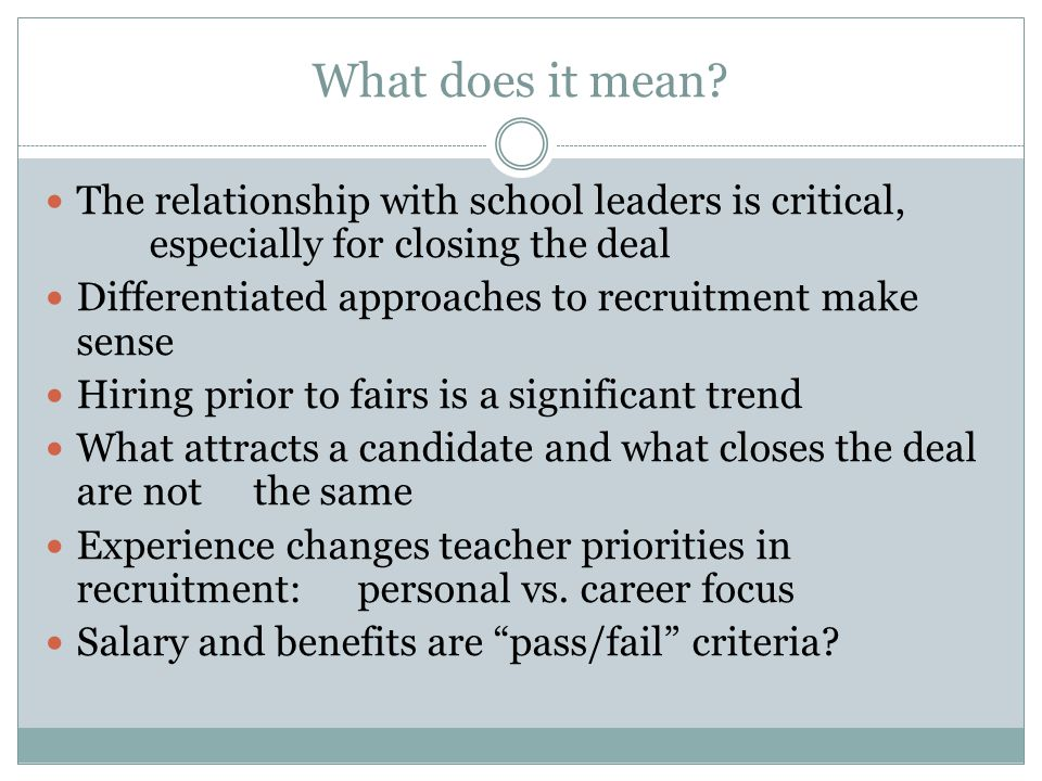 What does it mean The relationship with school leaders is critical, especially for closing the deal.